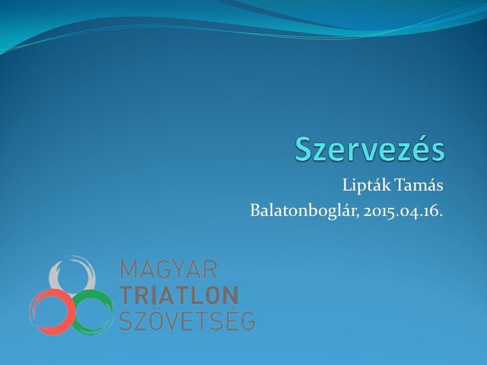 Lipták Tamás Balatonboglár, 2015.04.16.