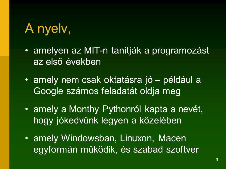 A nyelv, amelyen az MIT-n tanítják a programozást az első években