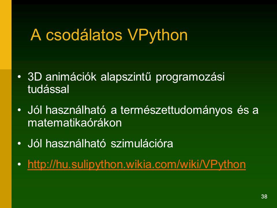 A csodálatos VPython 3D animációk alapszintű programozási tudással