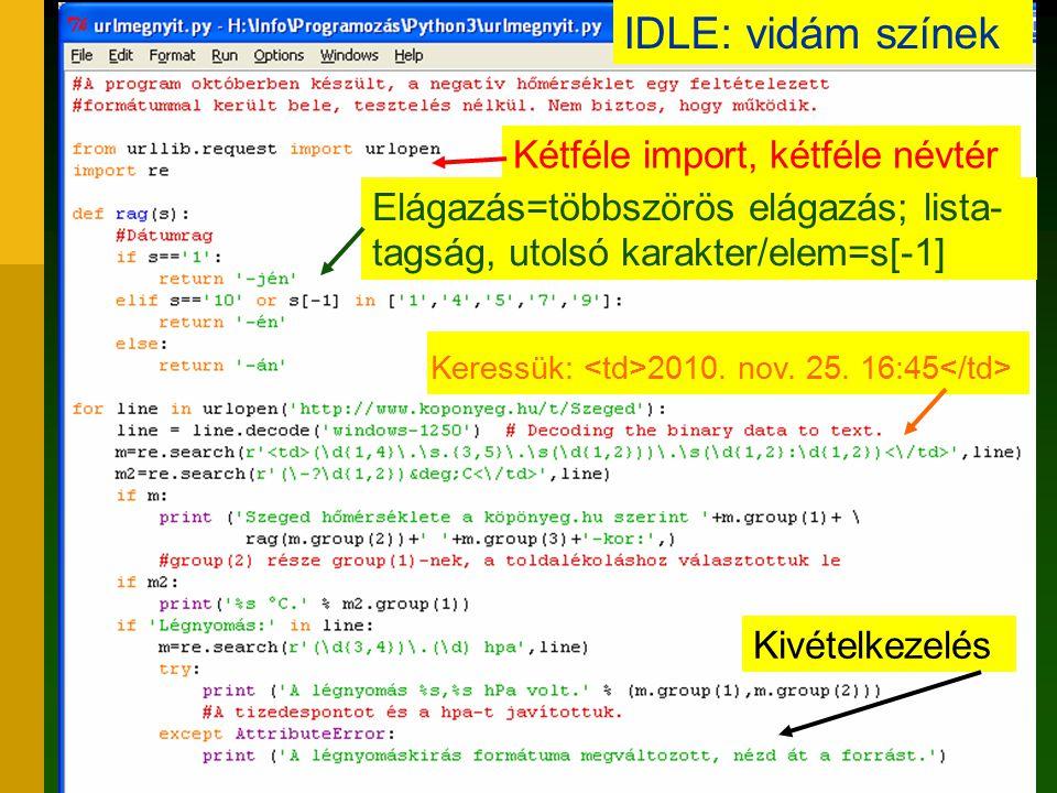 IDLE: vidám színek Kétféle import, kétféle névtér