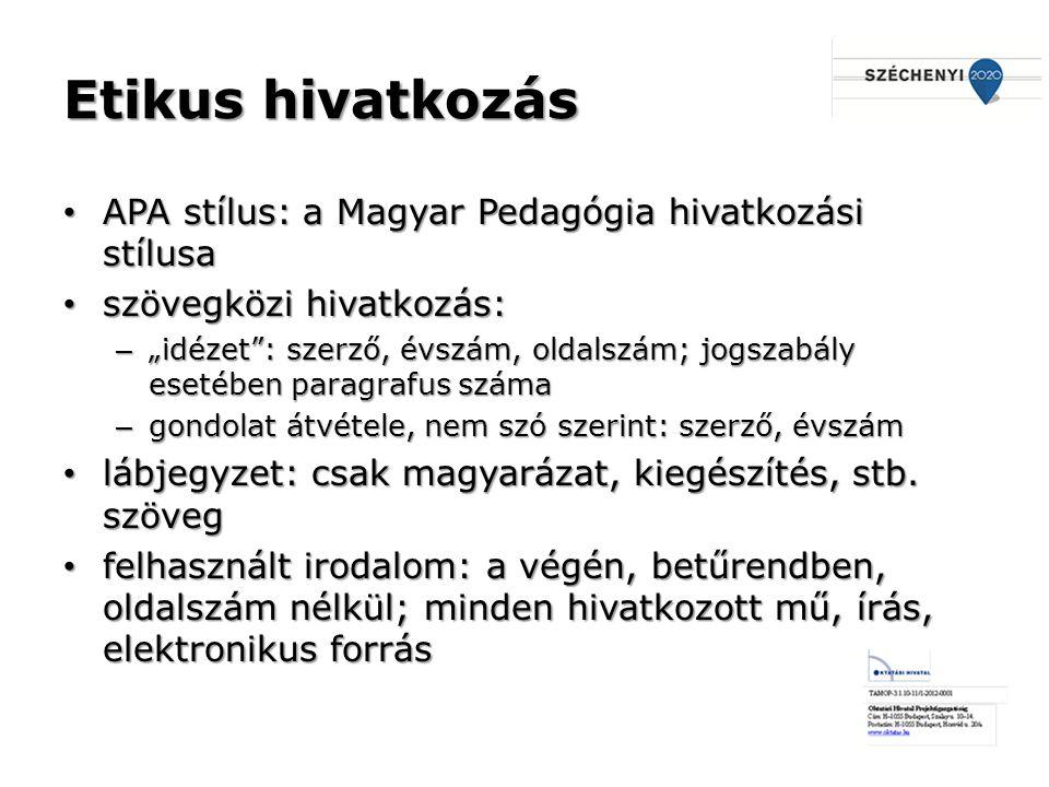 Etikus hivatkozás APA stílus: a Magyar Pedagógia hivatkozási stílusa