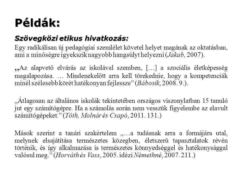 Példák: Szövegközi etikus hivatkozás: