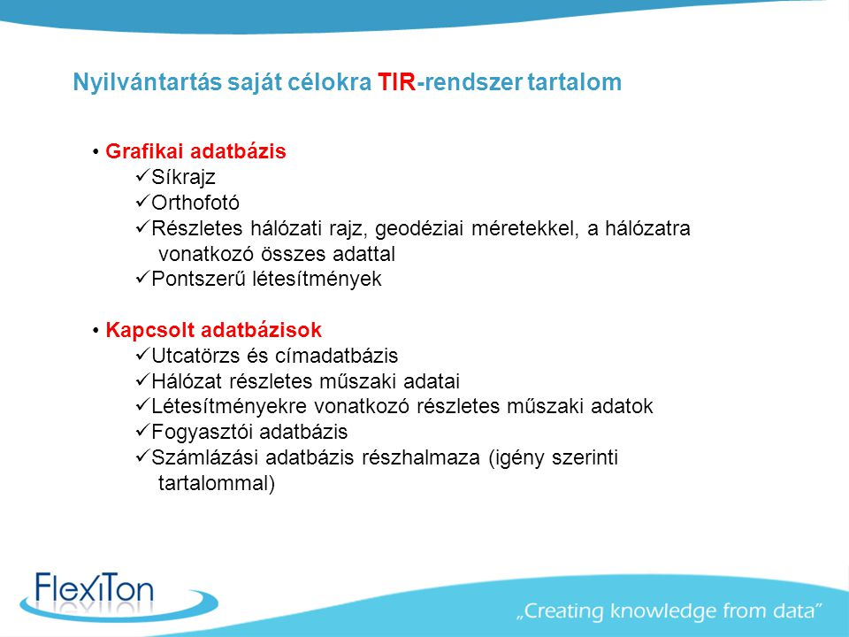 Nyilvántartás saját célokra TIR-rendszer tartalom