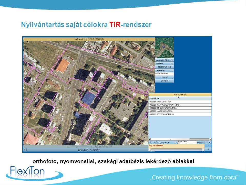 Nyilvántartás saját célokra TIR-rendszer
