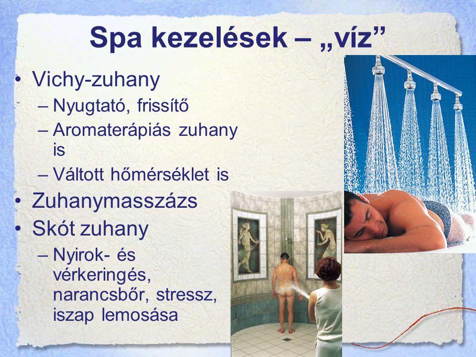 "Spa kezelések – ""víz Vichy-zuhany Zuhanymasszázs Skót zuhany"