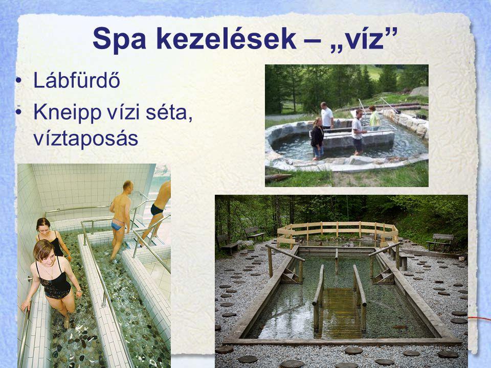 """Spa kezelések – """"víz Lábfürdő Kneipp vízi séta, víztaposás"""