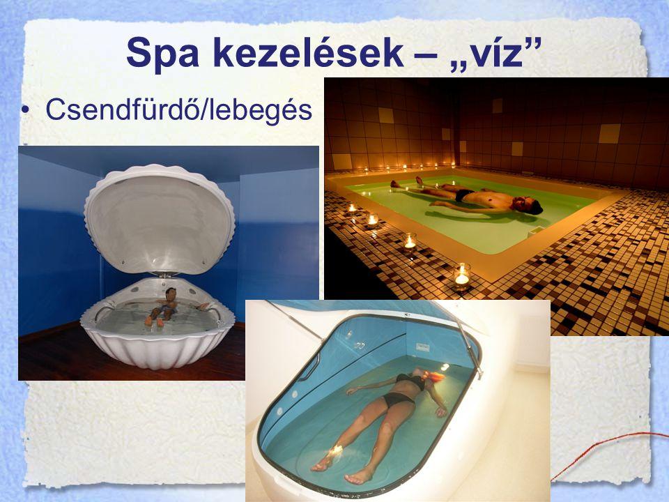 """Spa kezelések – """"víz Csendfürdő/lebegés"""