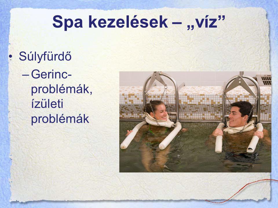 """Spa kezelések – """"víz Súlyfürdő Gerinc-problémák, ízületi problémák"""