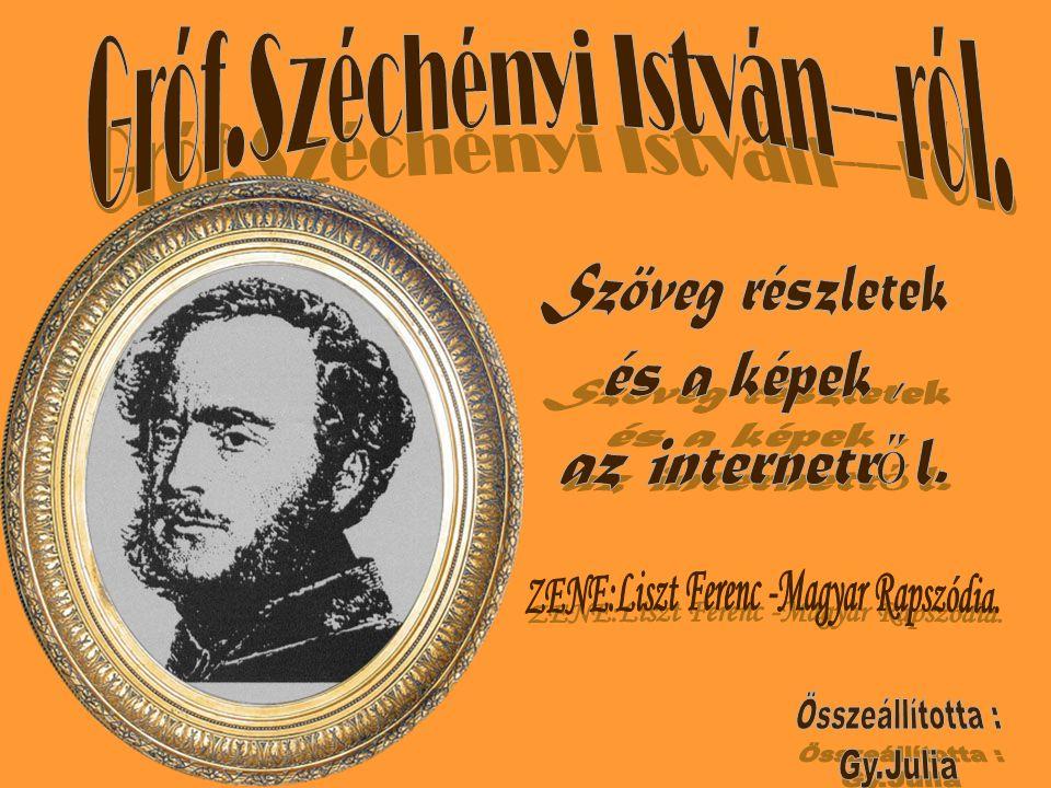 Gróf.Széchényi István---ról.