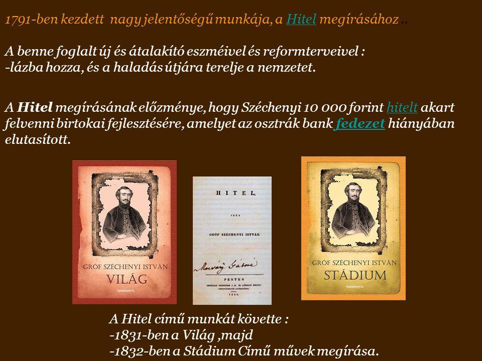 1791-ben kezdett nagy jelentőségű munkája, a Hitel megírásához ..
