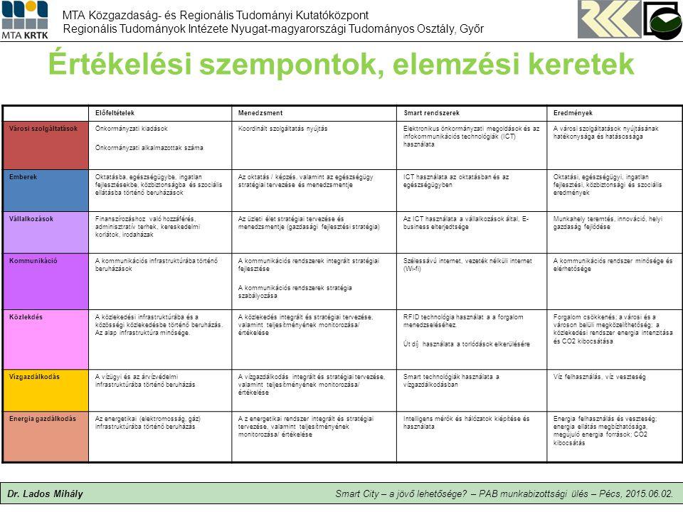 Értékelési szempontok, elemzési keretek