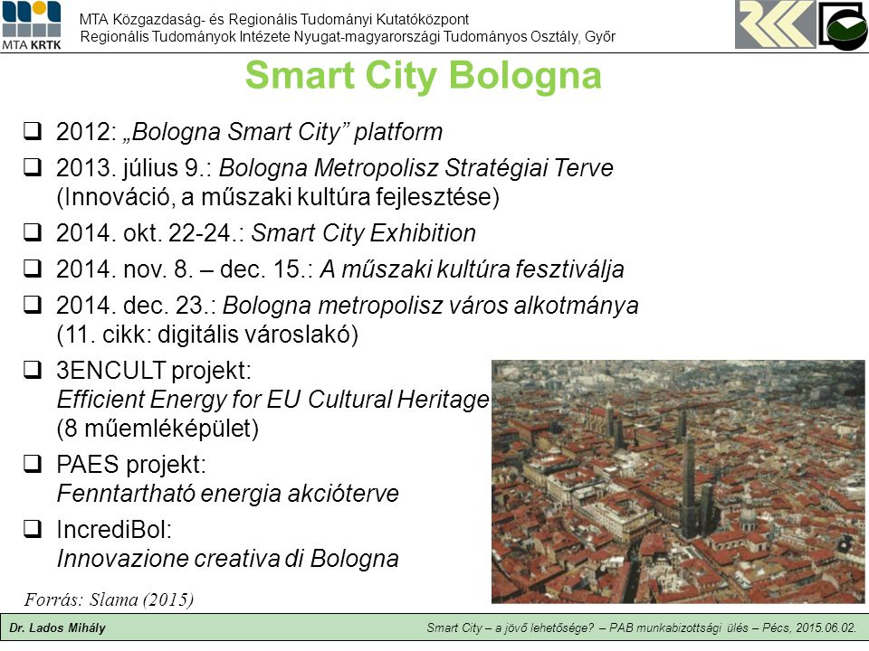 "Smart City Bologna 2012: ""Bologna Smart City platform"