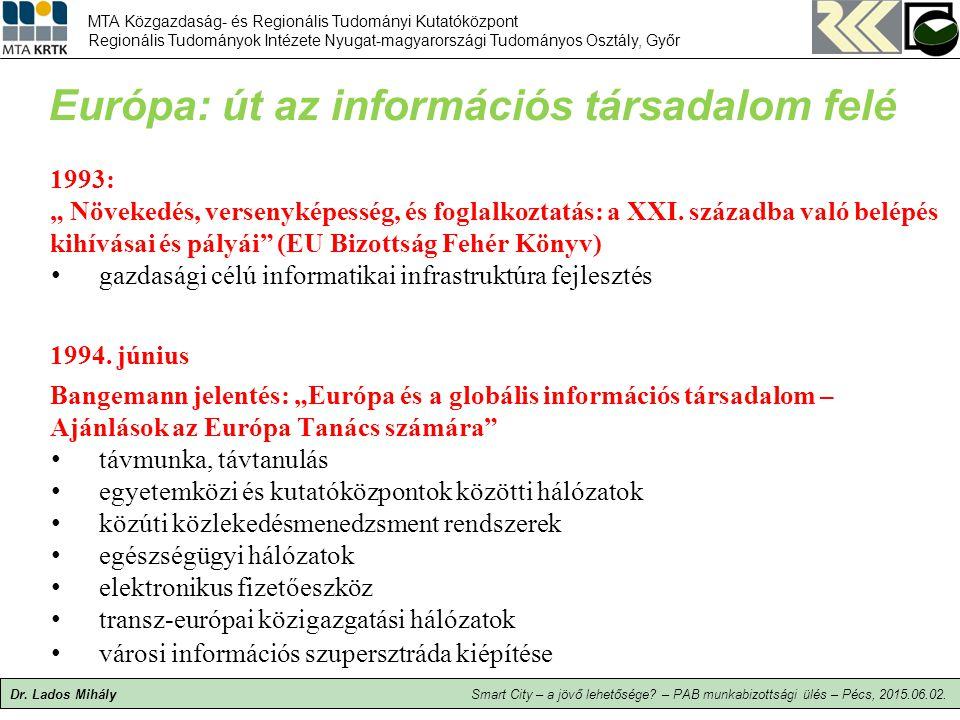 Európa: út az információs társadalom felé
