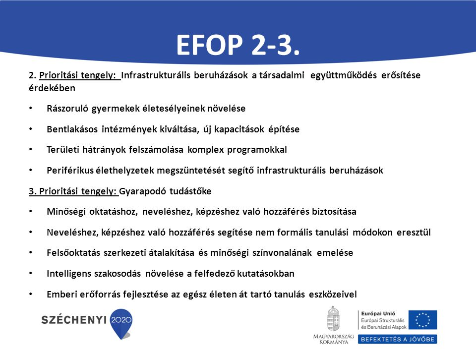 EFOP 2-3. Rászoruló gyermekek életesélyeinek növelése