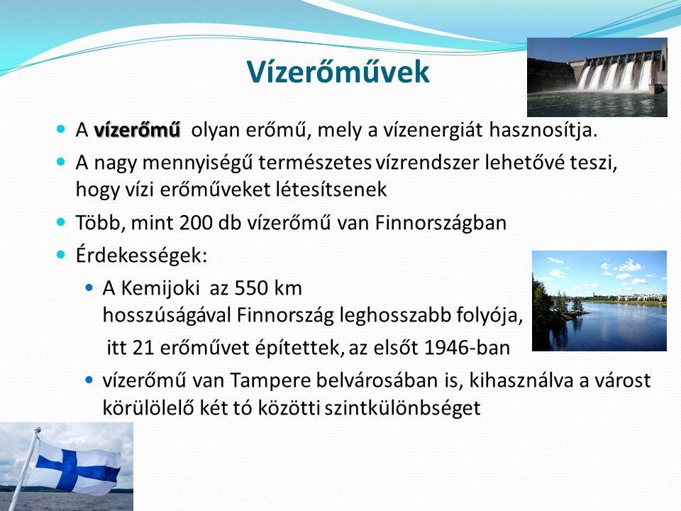 Vízerőművek A vízerőmű olyan erőmű, mely a vízenergiát hasznosítja.