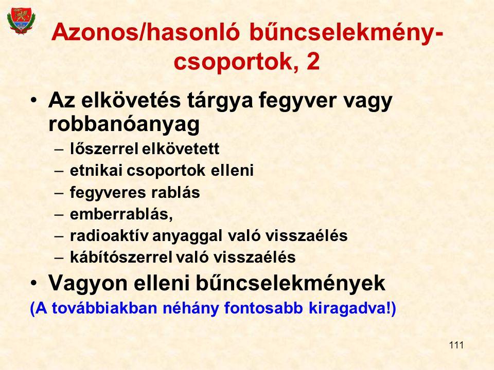 Azonos/hasonló bűncselekmény-csoportok, 2