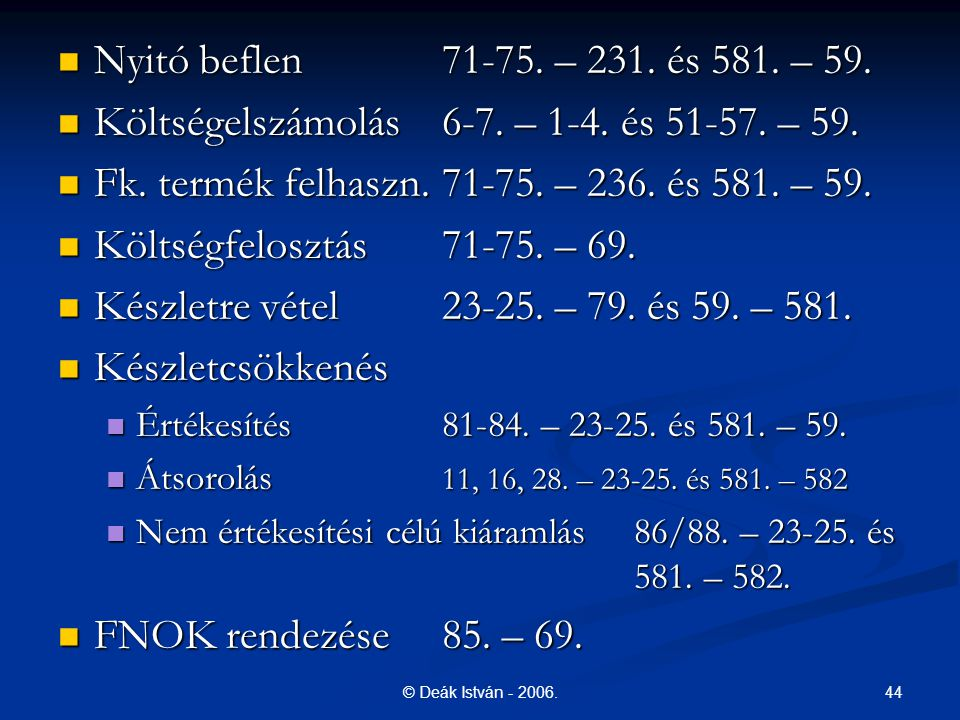 Költségelszámolás 6-7. – 1-4. és 51-57. – 59.