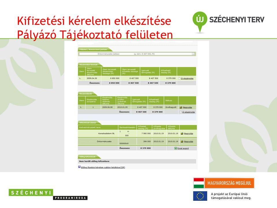 Kifizetési kérelem elkészítése Pályázó Tájékoztató felületen