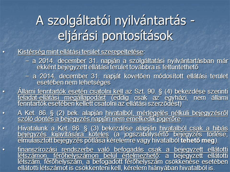 A szolgáltatói nyilvántartás - eljárási pontosítások