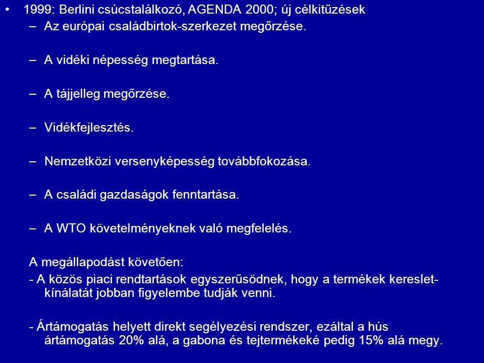 1999: Berlini csúcstalálkozó, AGENDA 2000; új célkitűzések