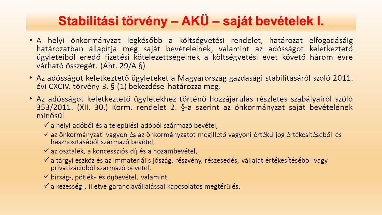 Stabilitási törvény – AKÜ – saját bevételek I.