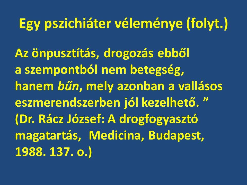 Egy pszichiáter véleménye (folyt.)