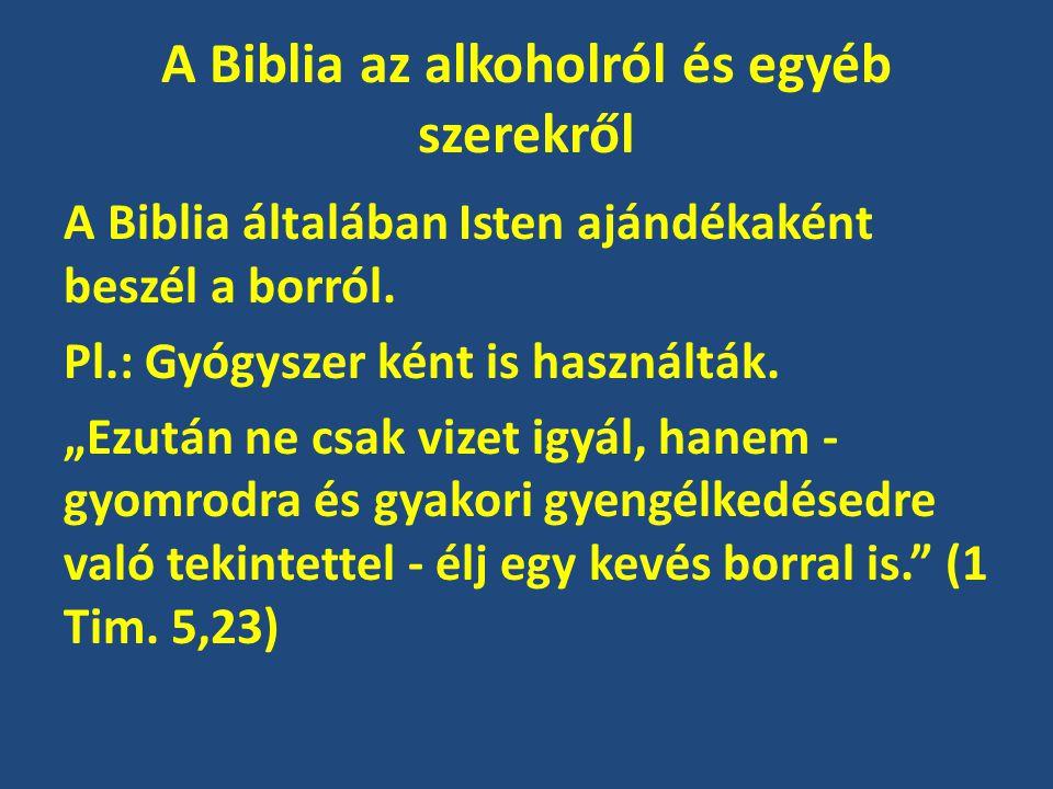 A Biblia az alkoholról és egyéb szerekről
