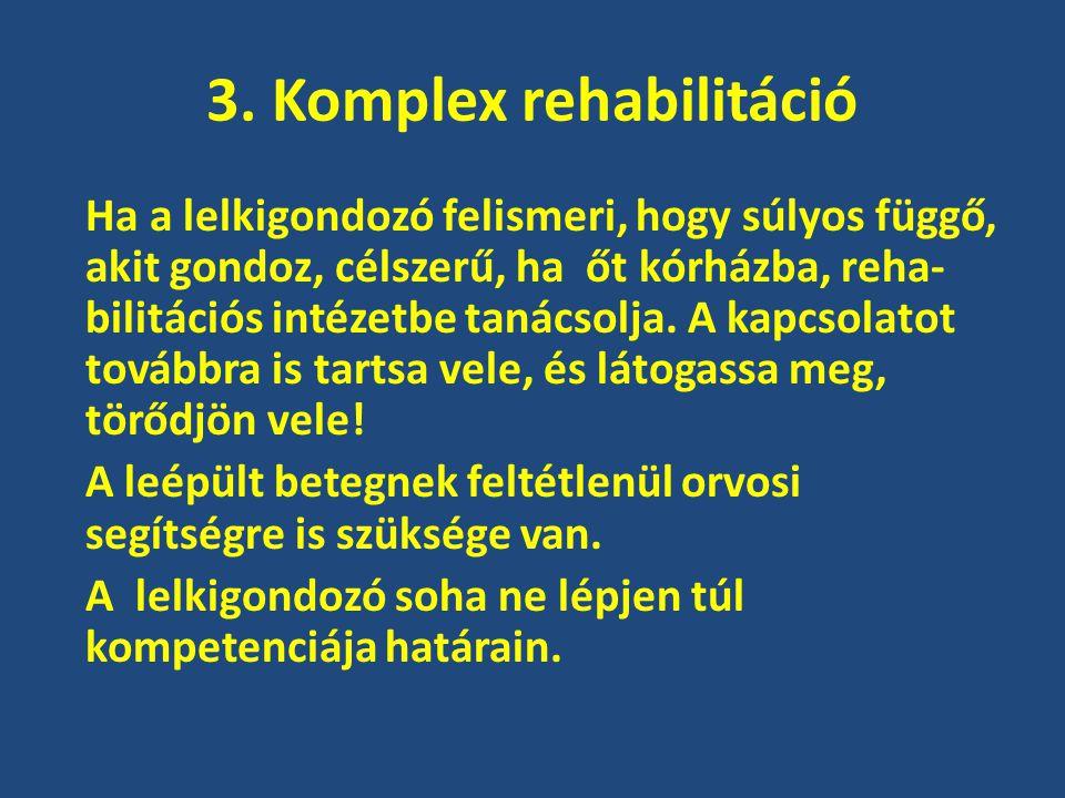 3. Komplex rehabilitáció