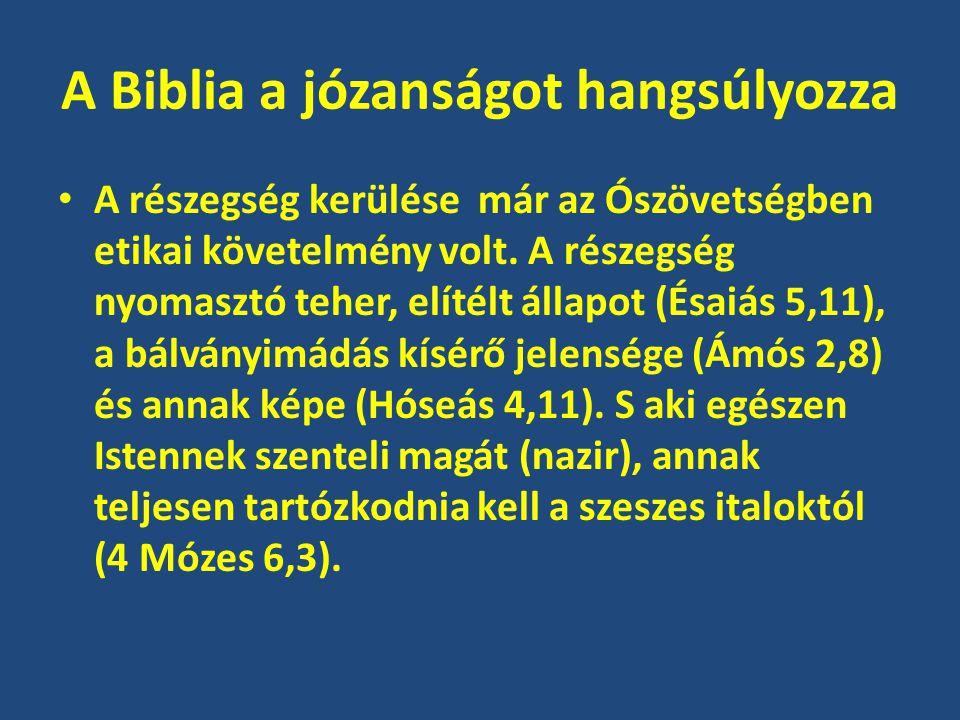 A Biblia a józanságot hangsúlyozza