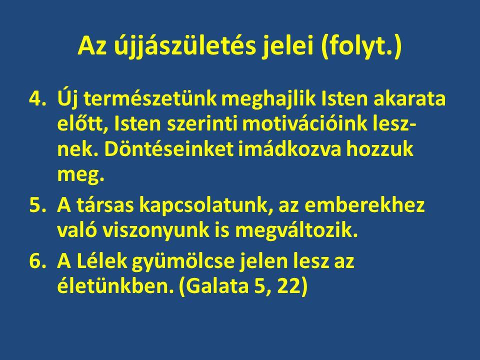 Az újjászületés jelei (folyt.)