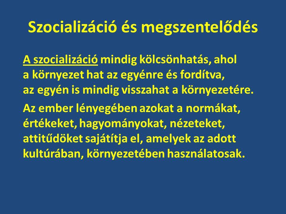 Szocializáció és megszentelődés