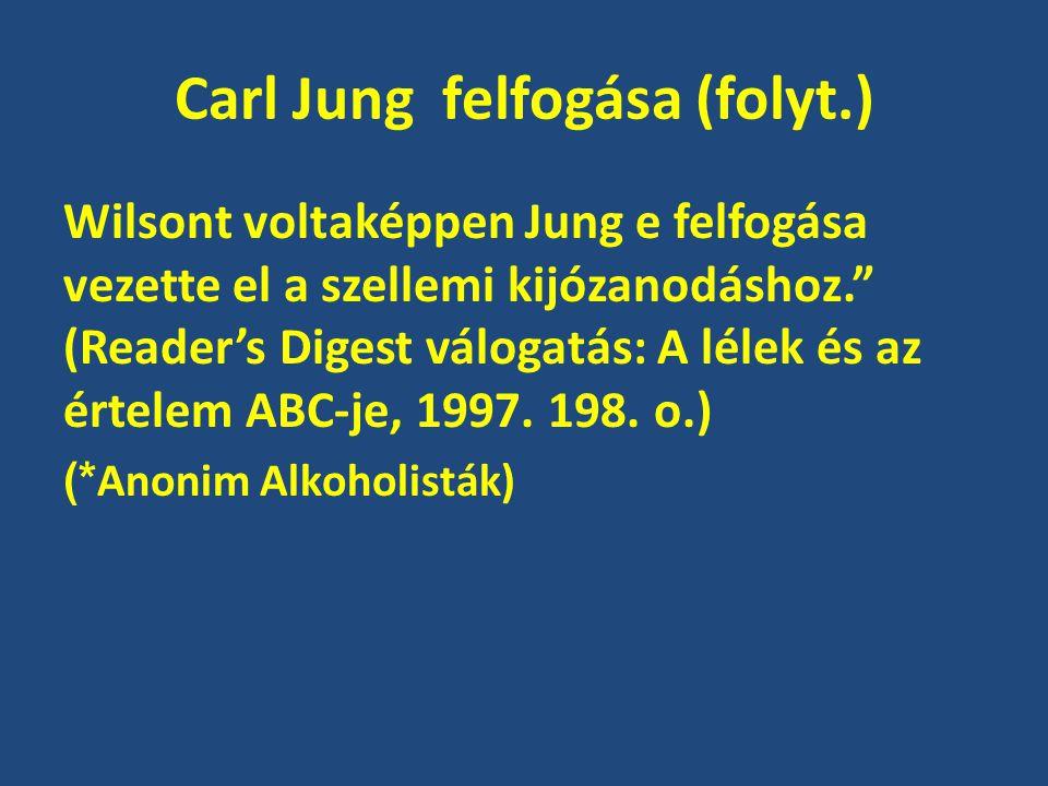 Carl Jung felfogása (folyt.)