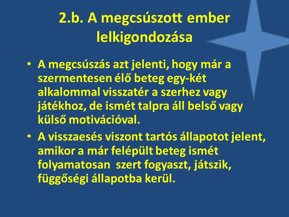 2.b. A megcsúszott ember lelkigondozása
