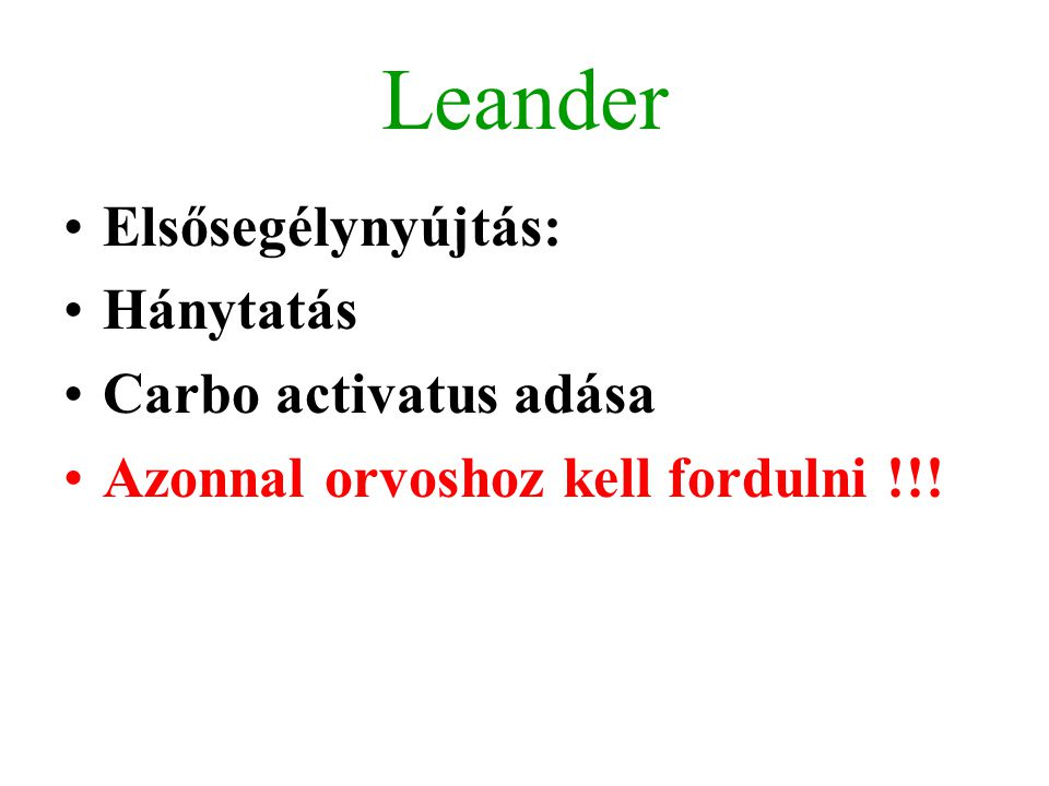 Leander Elsősegélynyújtás: Hánytatás Carbo activatus adása