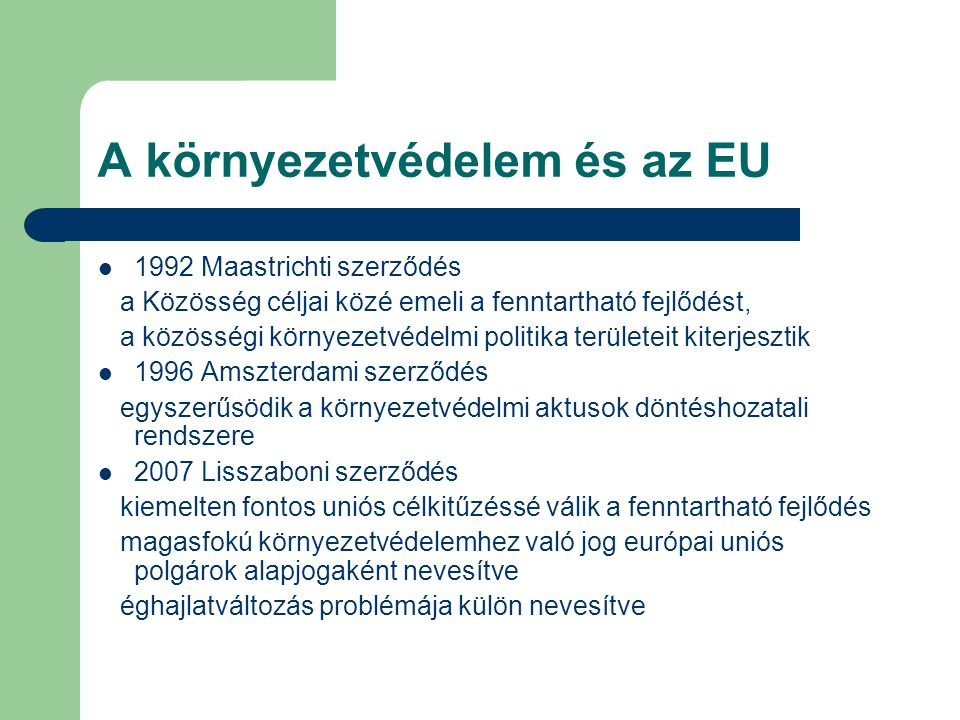 A környezetvédelem és az EU