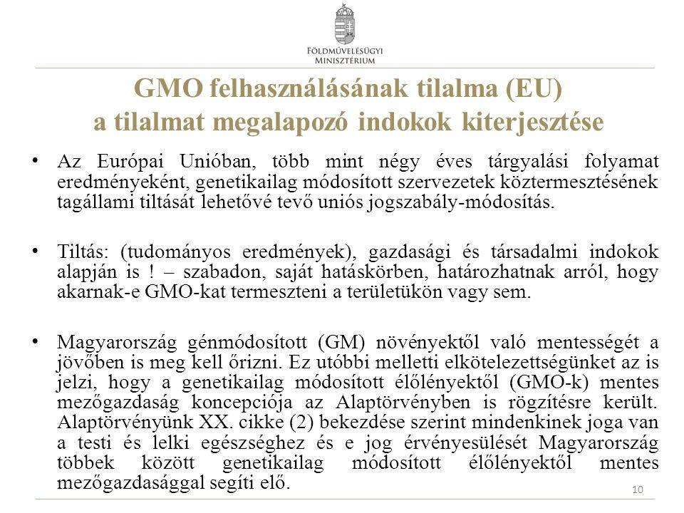 GMO felhasználásának tilalma (EU) a tilalmat megalapozó indokok kiterjesztése