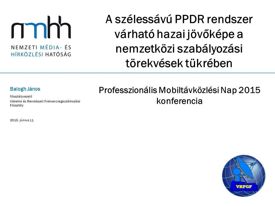 Professzionális Mobiltávközlési Nap 2015 konferencia