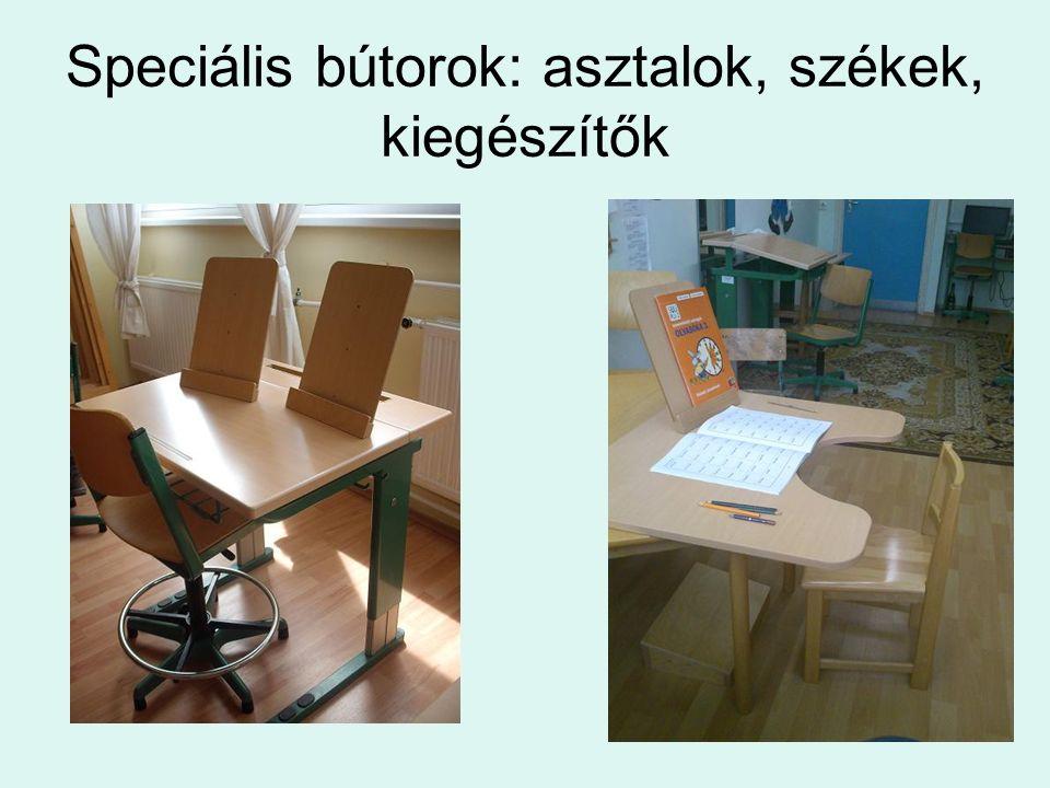 Speciális bútorok: asztalok, székek, kiegészítők