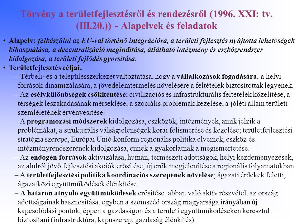 Törvény a területfejlesztésről és rendezésről (1996. XXI: tv. (III. 20