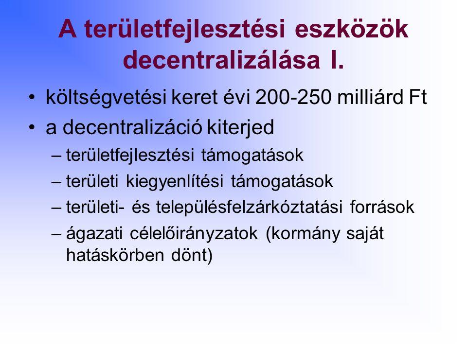 A területfejlesztési eszközök decentralizálása I.