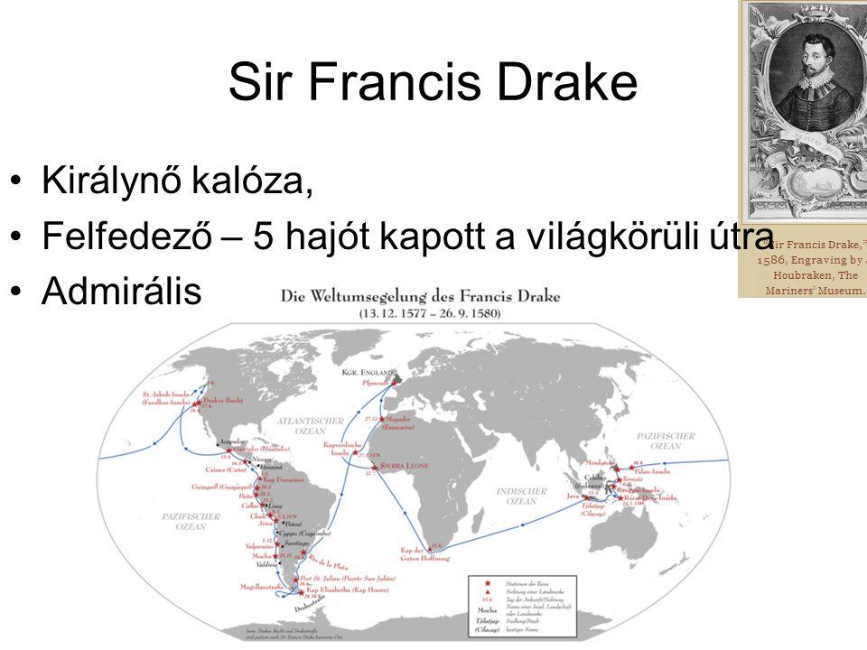 Sir Francis Drake Királynő kalóza,