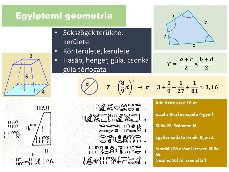 Egyiptomi geometria Sokszögek területe, kerülete