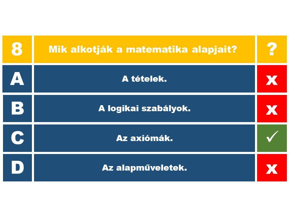 Mik alkotják a matematika alapjait
