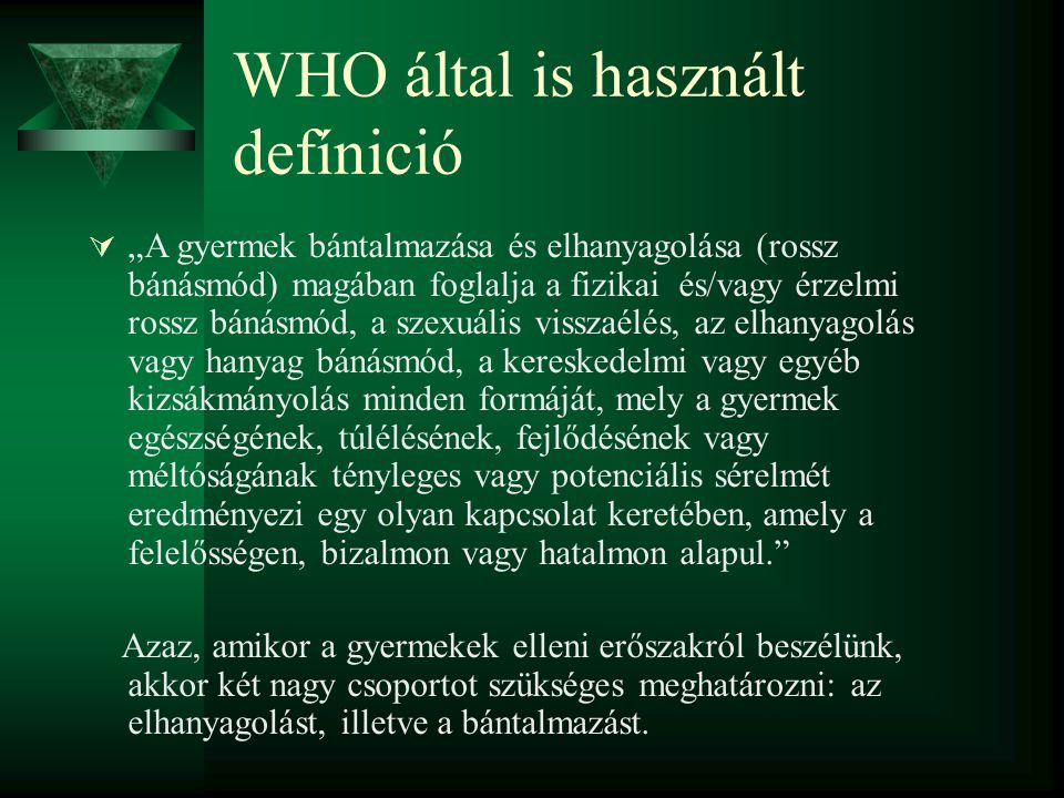 WHO által is használt defínició