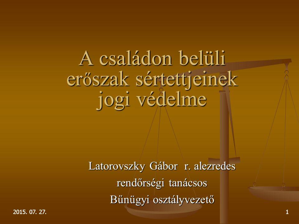 A családon belüli erőszak sértettjeinek jogi védelme