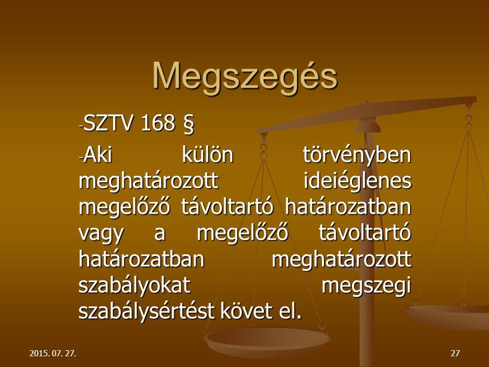 Megszegés SZTV 168 §