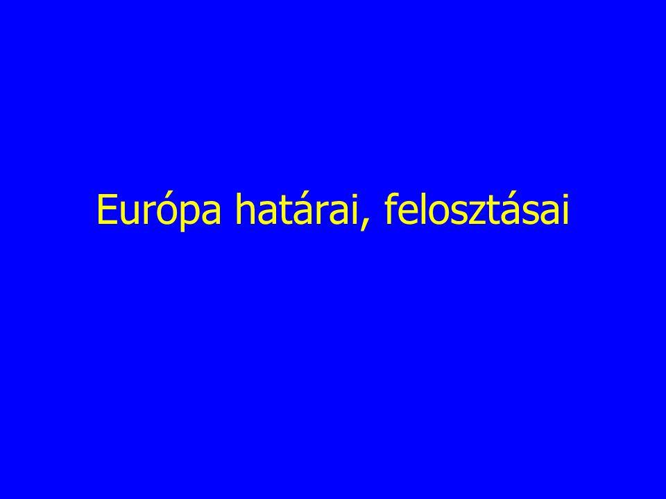 Európa határai, felosztásai
