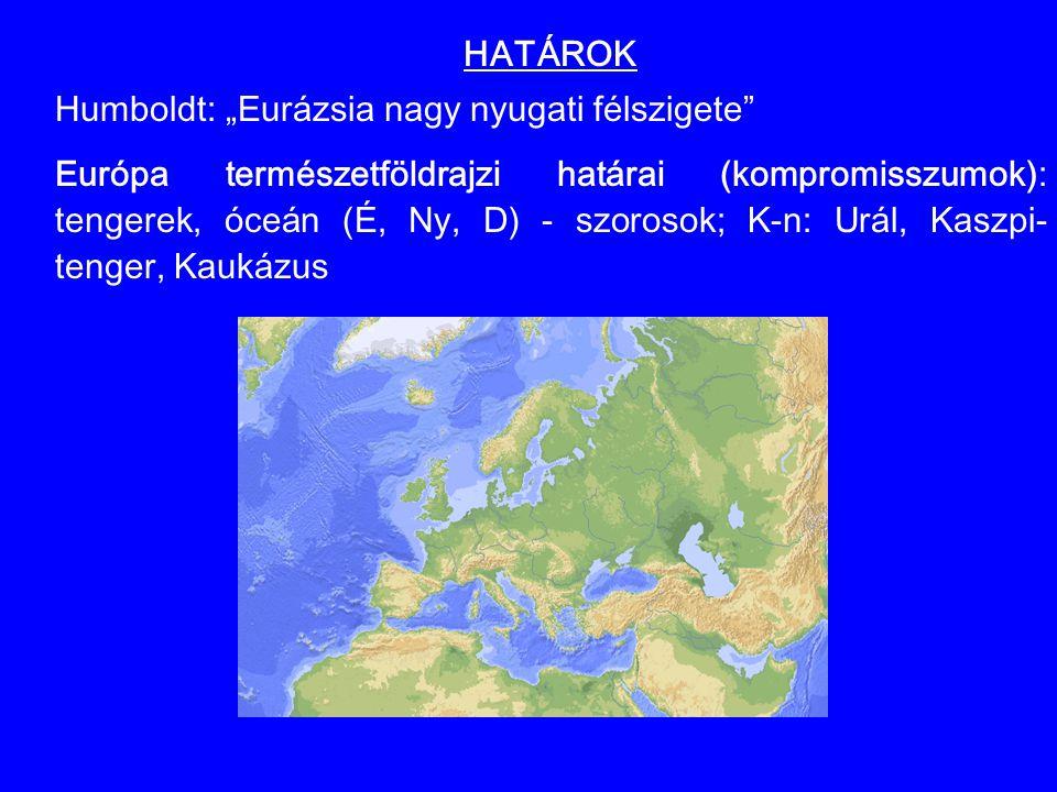 """HATÁROK Humboldt: """"Eurázsia nagy nyugati félszigete"""