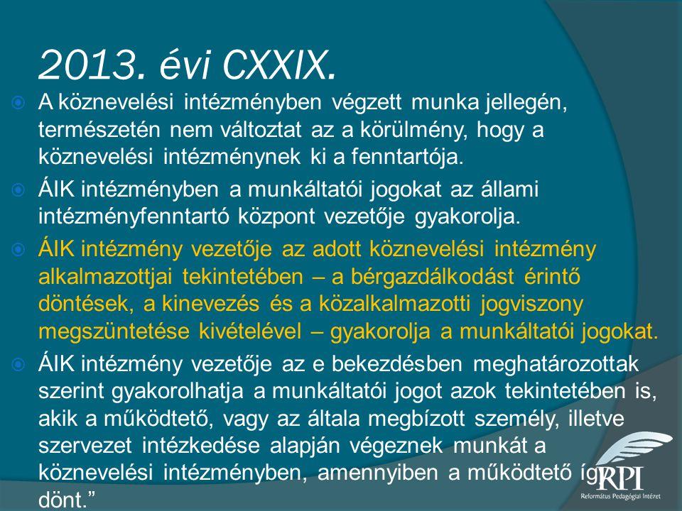 2013. évi CXXIX.