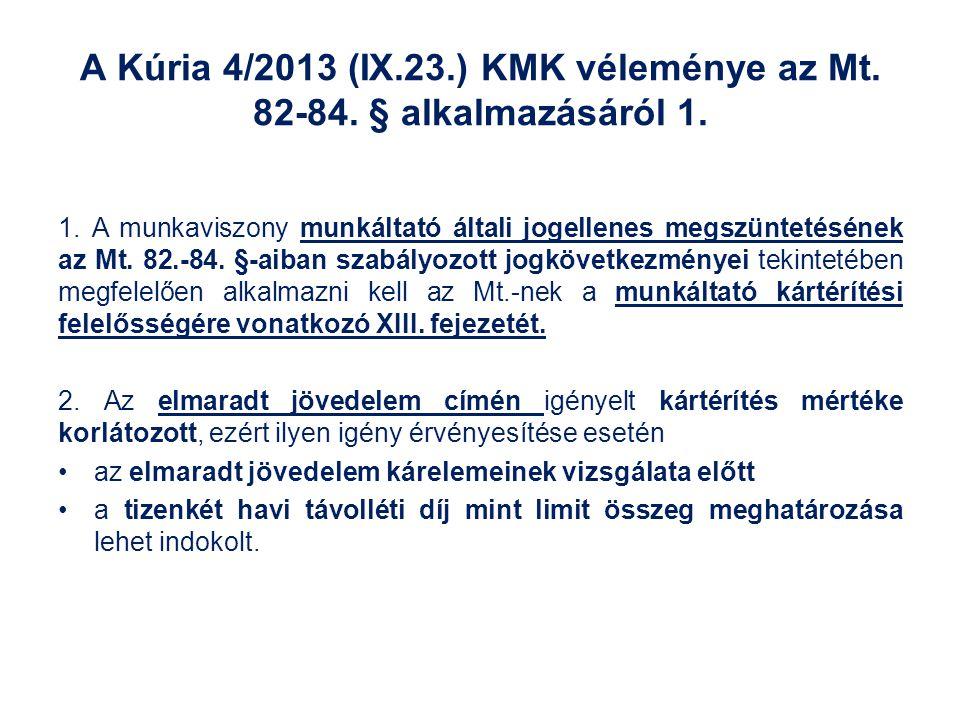 A Kúria 4/2013 (IX. 23. ) KMK véleménye az Mt. 82-84